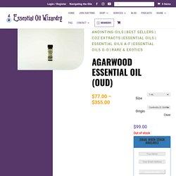 Agarwood Essential Oil - Oudh oil by Essential Oil Wizardry
