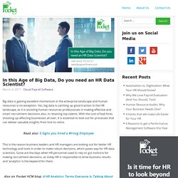 In this Age of Big Data, Do you need an HR Data Scientist?