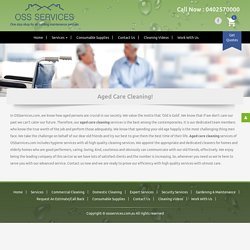 Aged Care Cleaning - OSS Services