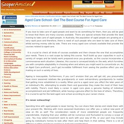 Aged Care School- Get The Best Course For Aged Care