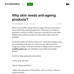 Why skin needs anti-ageing products?