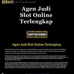 Agen Judi Slot Online Terlengkap