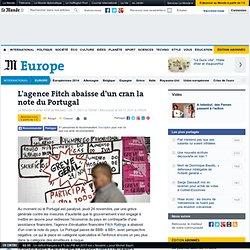 L'agence Fitch abaisse d'un cran la note du Portugal