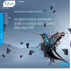 Agence Future - Agence de communication - Annecy - Haute Savoie(74)