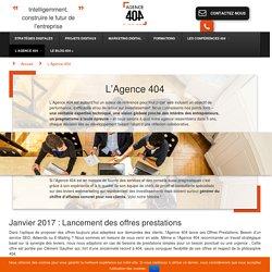 L'Agence 404 : historique et information sur l'Agence 404