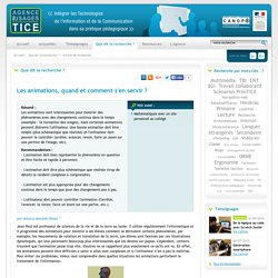 L'Agence nationale des Usages des TICE - Les animations, quand et comment s'en servir ?