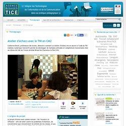 L'Agence nationale des Usages des TICE - Atelier d'échecs avec le TNI en CM2