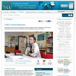 L'Agence nationale des Usages des TICE - L'ENT à l'école Châteaudun