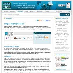 L'Agence nationale des Usages des TICE - Images séquentielles et EPS