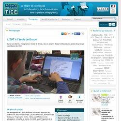 L'Agence nationale des Usages des TICE - L'ENT à l'école de Drucat
