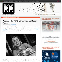 Agence Mlle PITCH, interview de Magali Faget