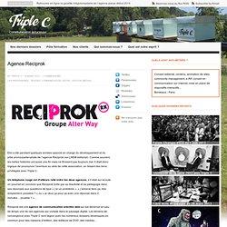 Triple C : Agence Reciprok