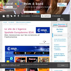 Le site de L'Agence Spatiale Européenne (ESA) - Prim à bord