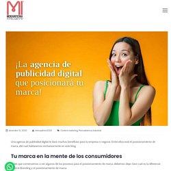 La agencia de publicidad digital que posicionará tu marca
