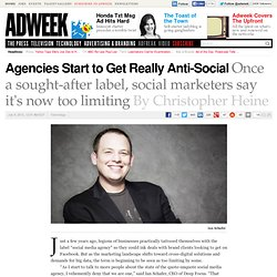 Why Agencies Are Going Anti-Social