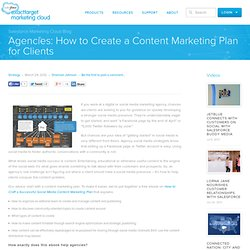 Agencies: How to Create a Content Marketing Plan for Clients