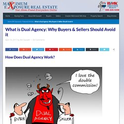 What is Dual Agency and Why Buyers & Sellers Should Avoid it
