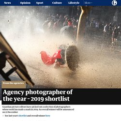 Agency photographer of the year – 2019 shortlist
