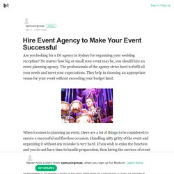 Hire Event Agency to Make Your Event Successful – spmusicgroup – Medium