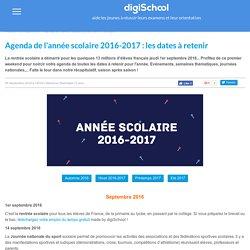Agenda de l'année scolaire 2016-2017 : les dates à retenir