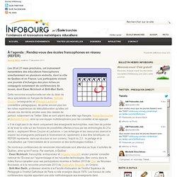 À l'agenda : Rendez-vous des écoles francophones en réseau (REFER)