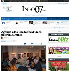 Agenda 21C: une tonne d'idées pour la culture! - Culture - Info07