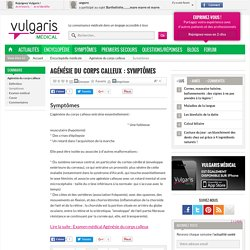 Agénésie du corps calleux : Symptômes