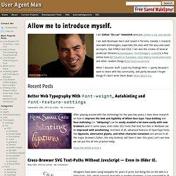 User Agent Man — A Blog about Client Side Web Technology