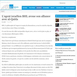 L'agent israélien BHL avoue son alliance avec al-Qaïda