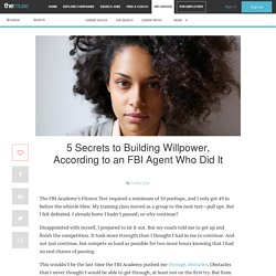 An FBI Agent's 5 Secrets To Build Willpower in Your Career