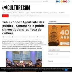 Table ronde : Agentivité des publics – Comment le public s'investit dans les lieux de culture