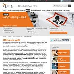 Agents chimiques CMR. Effets sur la santé - Risques