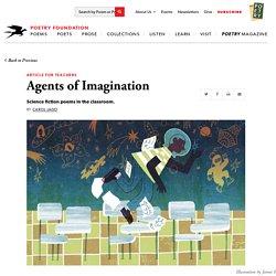 Agents of Imagination by Carol Jago