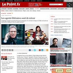 Les agents littéraires sont de retour, actualité Culture : Le Point