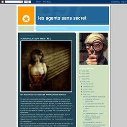 Les Agents Sans Secret: MANIPULATION MENTALE