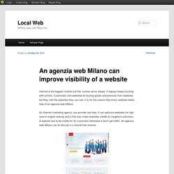 An agenzia web Milano can improve visibility of a website