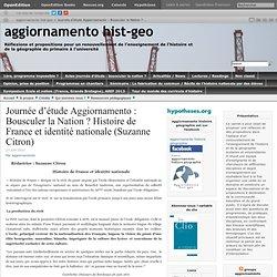 """Actes de la journée d'étude Aggiornamento du 14 avril """"Bousculer la Nation ?"""" (texte 1 : Suzanne Citron)"""