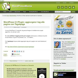WordPress 2.3 Plugin: aggiungere i tag alle pagine con Tags4page – WordPressMania.