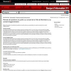 Période de questions du public au conseil de la Ville de Montréal ou au conseil d'agglomération