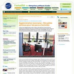 Agglomération lyonnaise : Des pôles services pour les parcs d'activités