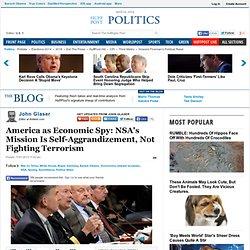 America as Economic Spy: NSA's Mission Is Self-Aggrandizement, Not Fighting Terrorism