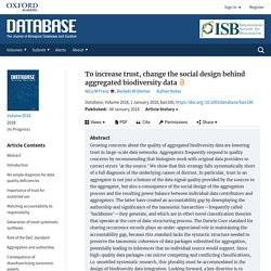 To increase trust, change the social design behind aggregated biodiversity data
