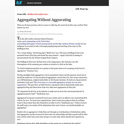 Aggregating Without Aggravating