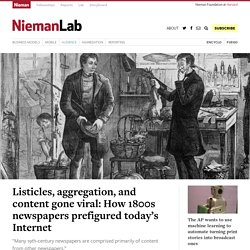 Listicles, aggregation, and content gone viral: How 1800s newspapers prefigured today's Internet