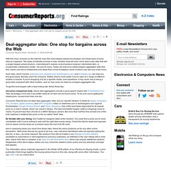 Deal-aggregator sites: One stop for bargains across the Web
