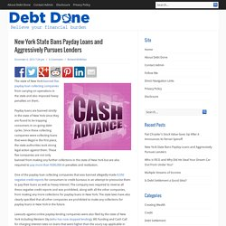 New York State Bans Payday Loans and Aggressively Pursues Lenders