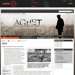 Aghet, 1915 le génocide arménien