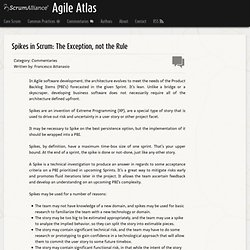 Spikes in Scrum: The Exception, not the Rule