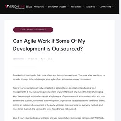 Can Agile Work If Some Of My Development is Outsourced?
