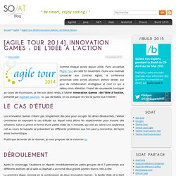 [Agile Tour 2014] Innovation Games : de l'idée à l'action
